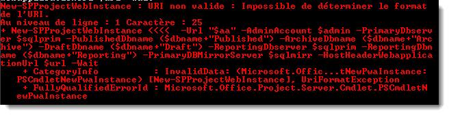 New-SPProjectWebInstance : URI non valide: Impossible de déterminer le format de l'URI.